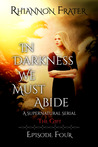 The Gift (In Darkness We Must Abide, #4)