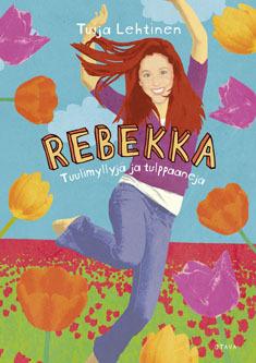 Rebekka: Tuulimyllyjä ja tulppaaneja (Rebekka, #8)