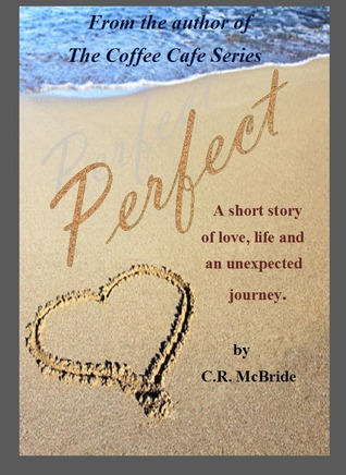 Perfect - A Short Story