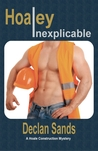Download Hoaley Inexplicable (Hoale Construction Mystery #3)