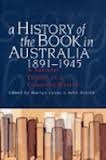 A History of the Book in Australia, 1891-1945: A N...