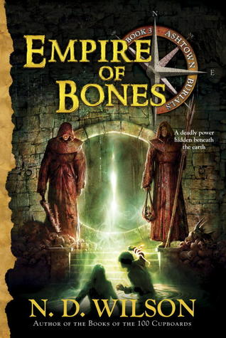 Empire of Bones (Ashtown Burials #3)