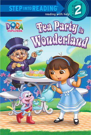Tea Party in Wonderland (Dora the Explorer)