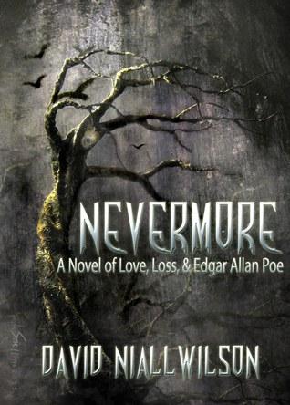 Nevermore - Novel of Love, Loss, & Edgar Allan Poe