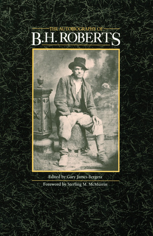 The Autobiography of B. H. Roberts