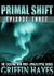 Primal Shift: Episode 3
