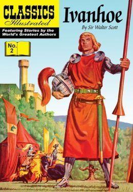 Ivanhoe (Classics Illustrated #2)