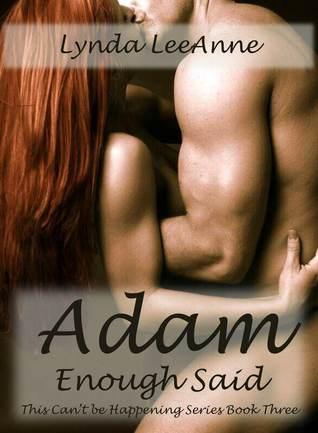 Adam, Enough Said by Lynda LeeAnne