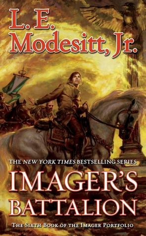 Imager's Battalion: The Sixth Book of the Imager Portfolio