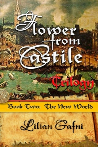 The New World (Flower from Castile Trilogy #2)