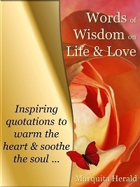 Words of Wisdom on Life Love: Inspiring Quotations to Warm ...