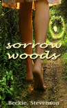 Sorrow Woods