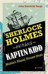 Sherlock Holmes vs Kapten Kidd by John Kendrick Bangs
