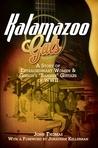 Kalamazoo Gals by John     Thomas