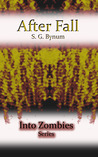 After Fall (Into Zombies, #2)