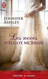Les noces d'Elliot McBride by Jennifer Ashley
