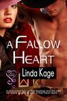 A Fallow Heart (Tommy Creek, #2)