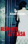 Glöm inte att låsa by Elizabeth Haynes
