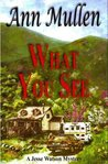 What You See (Jesse Watson Mysteries, #1)