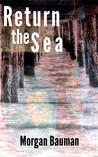 Return the Sea