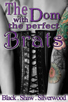The Dom with the Perfect Brats by Sorcha Black