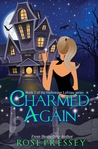 Charmed Again (Halloween LaVeau, #2)