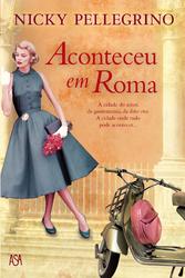 Ebook Aconteceu em Roma by Nicky Pellegrino PDF!