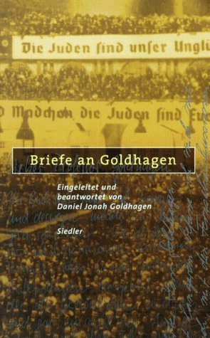 goldhagen thesis worse than war Professionally written essays worse than war  the scholarship of david j goldhagen is featured in the film worse than war, genocide.