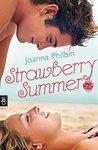 Strawberry Summer by Joanna Philbin