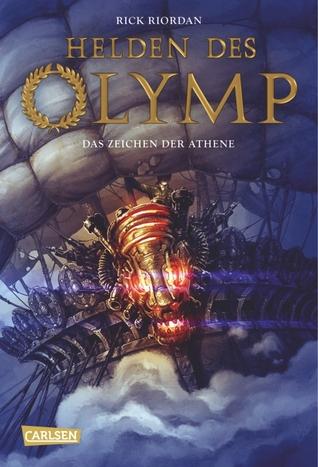 Das Zeichen der Athene (Helden des Olymp, #3)