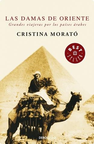 Las damas de Oriente by Cristina Morató