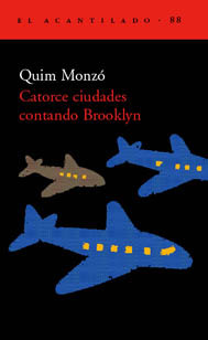 Catorce ciudades contando Brooklyn by Quim Monzó