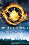 Die Bestimmung by Veronica Roth