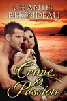 Crime & Passion (Agents in Love #0.5)
