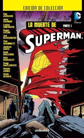 La muerte De Superman, Parte #1 de 2 (Colección La muerte de Superman, #1)