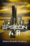 Epsilon A.R. by Zackery Alexander Humphreys