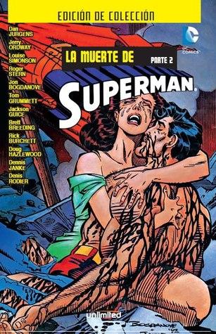 La muerte De Superman, Parte #2 de 2 (Colección La muerte de Superman, #2)