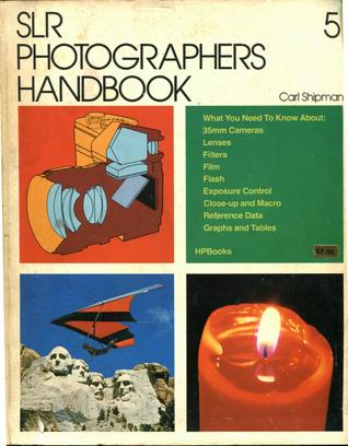 SLR Photographer's Handbook