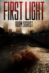 First Light by Adam Sigrist