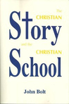 The Christian Story and the Christian School