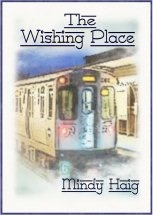 The Wishing Place by Mindy Haig