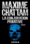 La Conjuration primitive  (Section de Recherche de Paris, #1)
