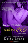Dream Nights with the CEO by Kathy Lyons