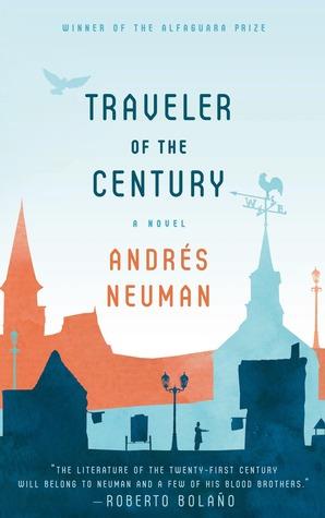 Traveler of the Century: A Novel