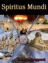 Spiritus Mundi - The Romance (Spiritus Mundi, #2)