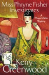 Miss Phryne Fisher Investigates by Kerry Greenwood