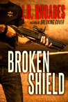 Broken Shield (Tony Wolf/Tim Buckthorn #2)