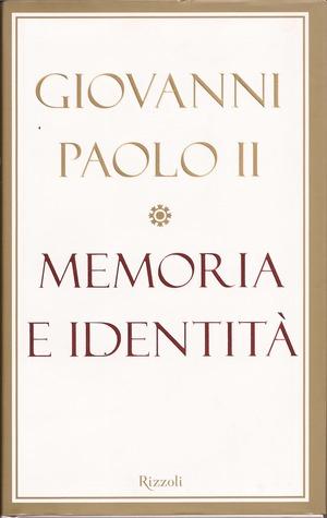 Memoria e Identità. Conversazioni a cavallo dei millenni
