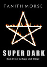 Super Dark 2 (Super Dark, #2)