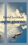 Ogni giorno by David Levithan
